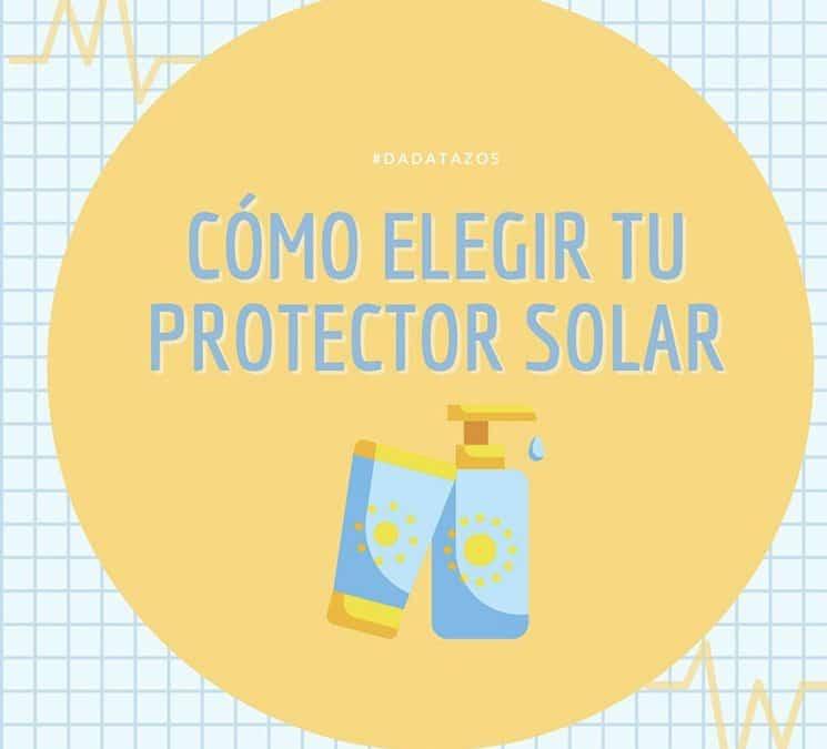 Cómo elegir protectores solares – Una guía rápida para tener en cuenta.