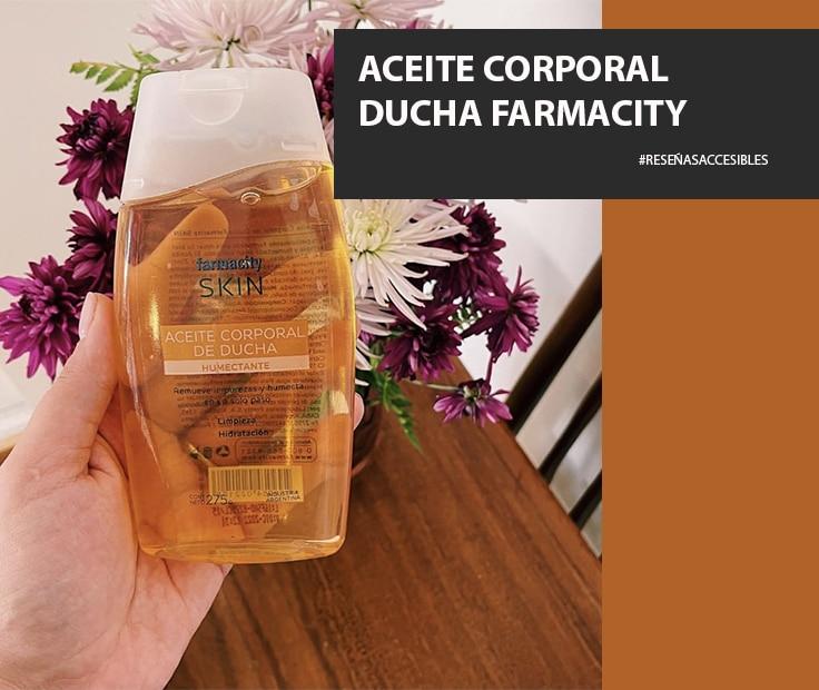 Aceite Corporal de Ducha Farmacity Skin – Una alternativa que nuestra piel va a amar.