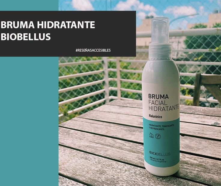 Bruma Facial Hidratante de Biobellus – Un buen complemento para nuestra rutina.