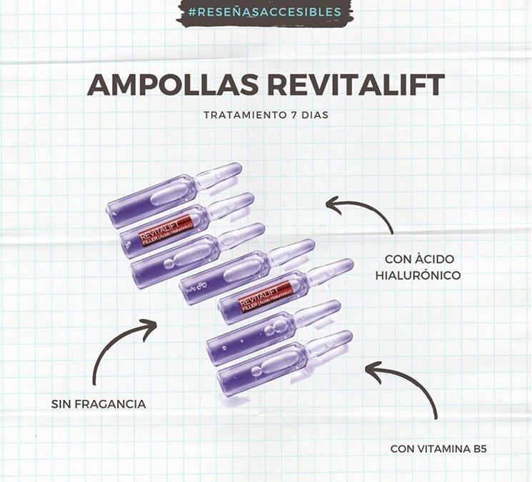 Las mejores ampollas que probé en mi vida – Revitalift de L´Oreal.